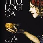 """""""Mythologica. Dèi, eroi, passioni"""" a cura di Maurizio Bettini e Aglaia McClintock"""