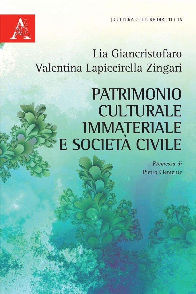 """""""Patrimonio Culturale Immateriale e Società civile"""" di Lia Giancristofaro e Valentina Lapiccirella Zingari"""