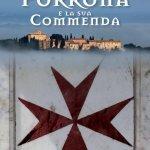 """""""Porrona e la sua Commenda"""" di Chiara Benedetta Rita Varisco"""
