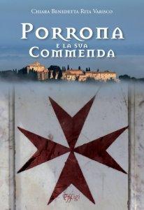 Porrona e la sua Commenda, Chiara Benedetta Rita Varisco