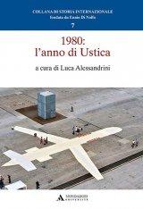 """""""1980: l'anno di Ustica"""" a cura di Luca Alessandrini"""