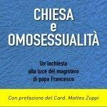 """""""Chiesa e omosessualità. Un'inchiesta alla luce del magistero di papa Francesco"""" di Luciano Moia"""