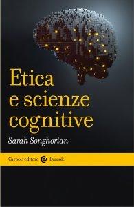 Etica e scienze cognitive, Sarah Songhorian