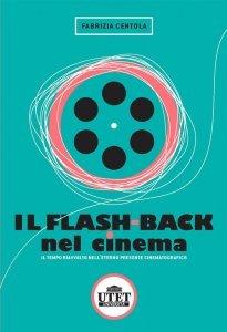 Il flash-back nel cinema, Fabrizia Centola