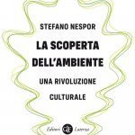 """""""La scoperta dell'ambiente. Una rivoluzione culturale"""" di Stefano Nespor"""