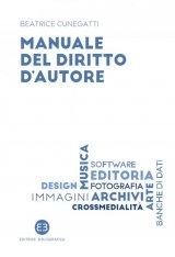 """""""Manuale del diritto d'autore"""" di Beatrice Cunegatti"""