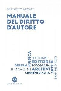 Manuale del diritto d'autore, Beatrice Cunegatti