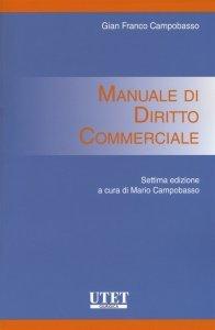Manuale di diritto commerciale, Gian Franco Campobasso