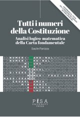 """""""Tutti i numeri della Costituzione. Analisi logico-matematica della Carta fondamentale"""" di Saulle Panizza"""