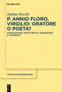 Virgilio: oratore o poeta?, Publio Annio Floro, Stefano Rocchi