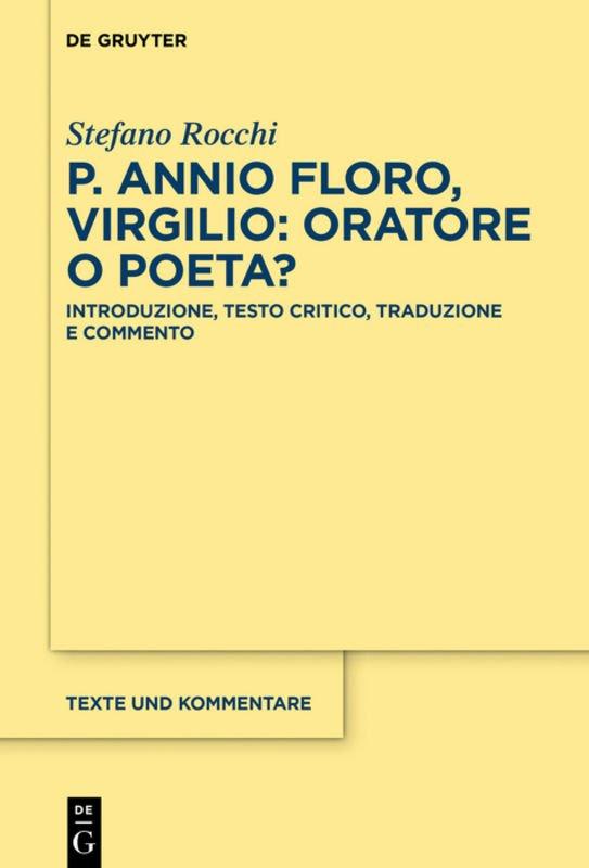 """""""Virgilio: oratore o poeta?"""" di Publio Annio Floro, a cura di Stefano Rocchi"""