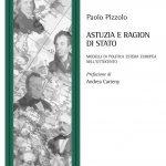 """""""Astuzia e ragion di Stato. Modelli di politica estera europea nell'Ottocento"""" di Paolo Pizzolo"""
