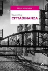"""""""Cittadinanza"""" di Giovanni Moro"""