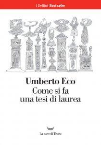 Come si fa una tesi di laurea, Umberto Eco, riassunto