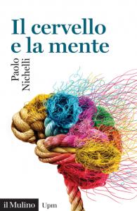 Il cervello e la mente, Paolo Nichelli