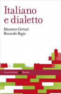Italiano e dialetto, Riccardo Regis, Massimo Cerruti