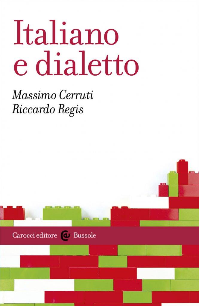 """""""Italiano e dialetto"""" di Riccardo Regis e Massimo Cerruti"""