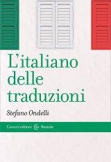 """""""L'italiano delle traduzioni"""" di Stefano Ondelli"""