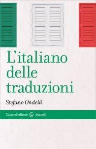 L'italiano delle traduzioni, Stefano Ondelli