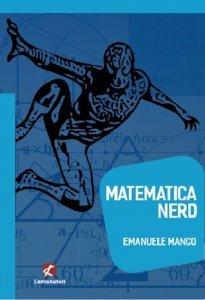 Matematica nerd, Emanuele Manco