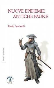 Nuove epidemie antiche paure, Paolo Sorcinelli