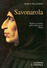 """Savonarola"" di Marco Pellegrini"