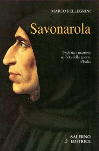 Savonarola, Marco Pellegrini