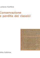 """""""Conservazione e perdita dei classici"""" di Luciano Canfora"""
