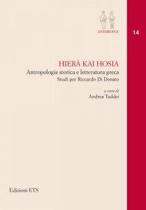 Hierà kai hosia. Antropologia storica e letteratura greca. Studi per Riccardo Di Donato, Andrea Taddei