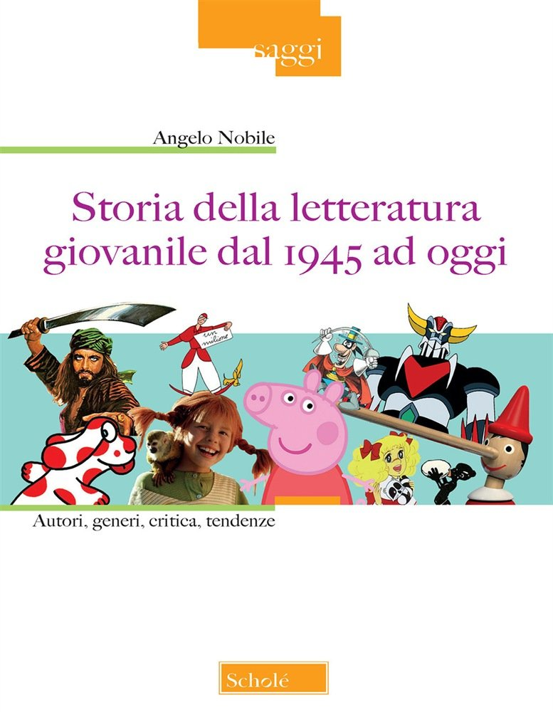 """""""Storia della letteratura giovanile dal 1945 ad oggi"""" di Angelo Nobile"""