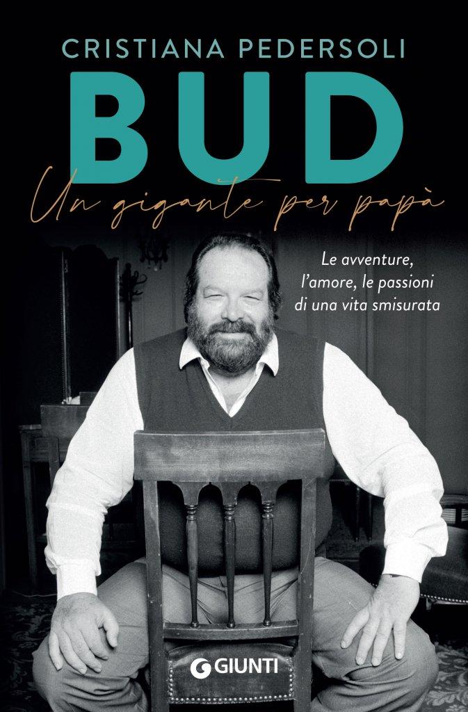 """""""Bud. Un gigante per papà"""" di Cristiana Pedersoli"""