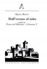 """""""Dall'eremo al mito. Studi su Pietro del Morrone – Celestino V"""" di Alfonso Marini"""
