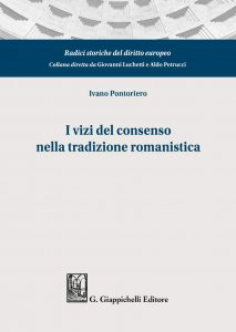 I vizi del consenso nella tradizione romanistica, Ivano Pontoriero