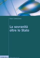 """""""La sovranità oltre lo Stato"""" di Enzo Cannizzaro"""