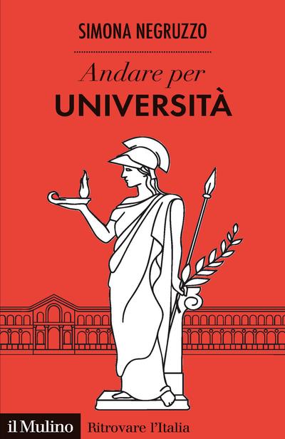 """""""Andare per università"""" di Simona Negruzzo"""