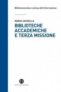 Biblioteche accademiche e terza missione, Maria Cassella