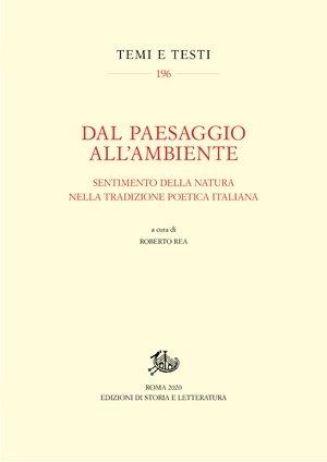 """""""Dal paesaggio all'ambiente. Sentimento della natura nella tradizione poetica italiana"""" a cura di Roberto Rea"""