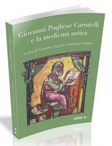 Giovanni Pugliese Carratelli e la medicina antica, Carmine Ampolo, Federica Cordano