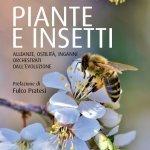 """""""Piante e insetti. Alleanze, ostilità, inganni orchestrati dall'evoluzione"""" di Nicola Anaclerio e Maria Elena Rodio"""