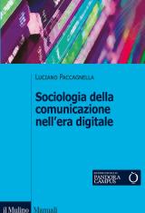 """""""Sociologia della comunicazione nell'era digitale"""" di Luciano Paccagnella"""