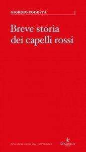 Breve storia dei capelli rossi, Giorgio Podestà