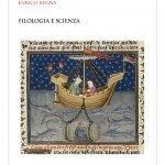 """""""Filologia e scienza. Una panoramica sui saperi degli antichi"""" di Enrico Renna"""