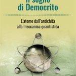 """""""Il sogno di Democrito. L'atomo dall'antichità alla meccanica quantistica"""" di Giorgio Chinnici"""
