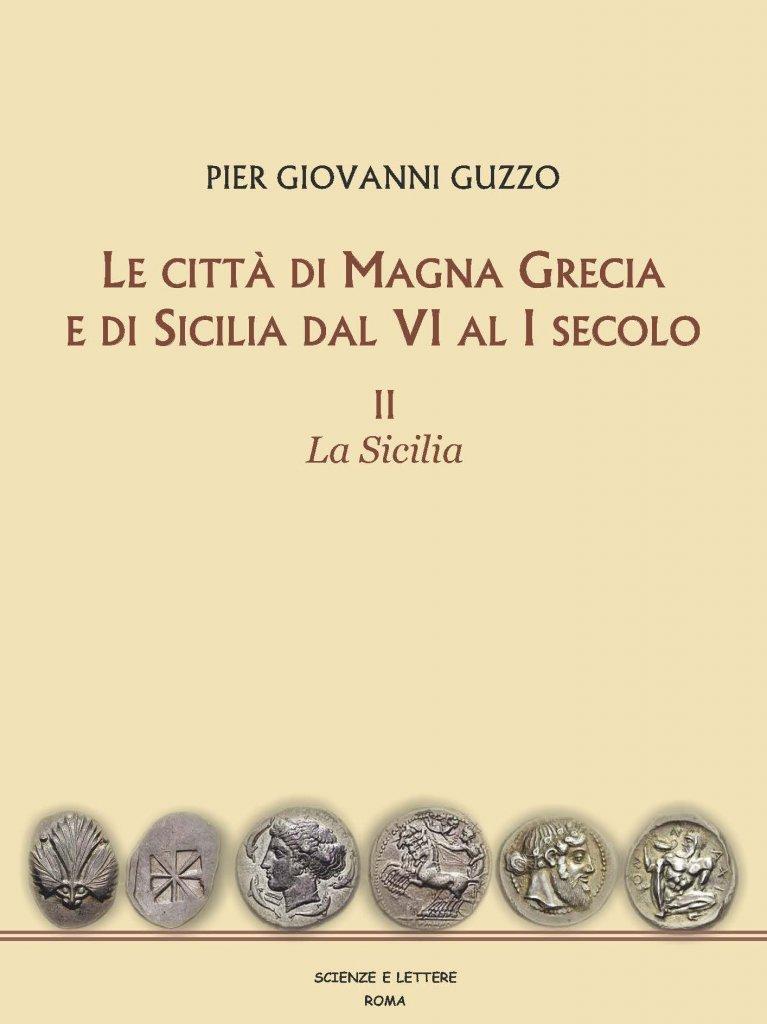 """""""Le città di Magna Grecia e di Sicilia dal VI al I secolo. La Sicilia"""" di Pietro Giovanni Guzzo"""
