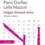 """""""Leggo dunque sono. Almeno credo"""" di Paolo Di Paolo, Piero Dorfles e Lella Mazzoli"""