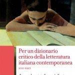 """""""Per un dizionario critico della letteratura italiana contemporanea"""" di Emanuele Zinato e Romano Luperini"""