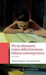 Per un dizionario critico della letteratura italiana contemporanea, Emanuele Zinato, Romano Luperini