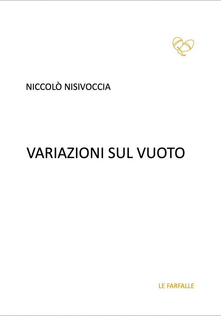 """""""Variazioni sul vuoto"""" di Niccolò Nisivoccia"""