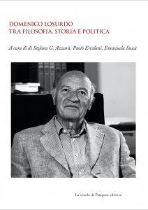 Domenico Losurdo tra filosofia, storia e politica, Stefano G. Azzarà, Paolo Ercolani, Emanuela Susca