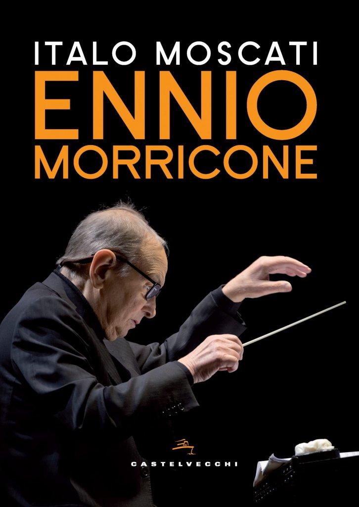 """""""Ennio Morricone"""" di Italo Moscati"""